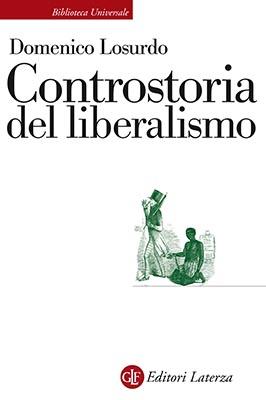 controstoria liberalismo losurdo